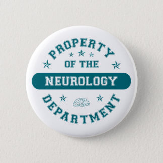 Property of the Neurology Department 2 Inch Round Button