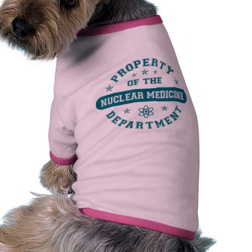 Property of the Nuclear Medicine Department Pet Clothes