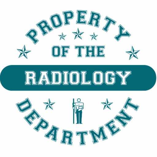 Property of the Radiology Department Cut Out