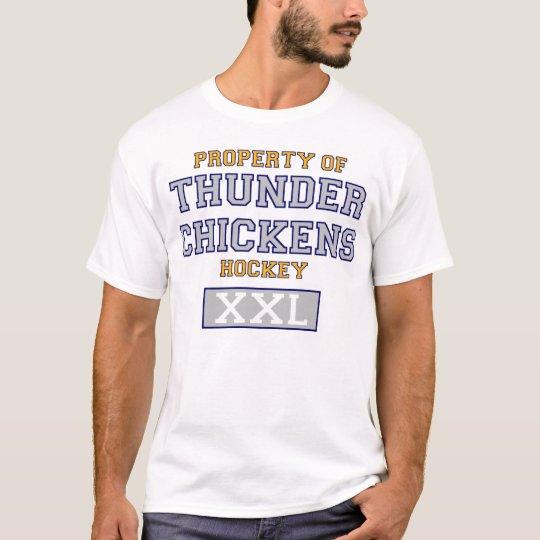 Property Of Thunder Chickens Hockey T Shirt