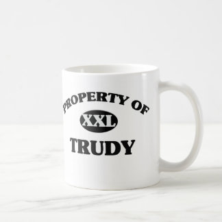Property of TRUDY Mug