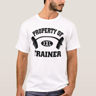Property of XXL Weight Trainer T Shirt
