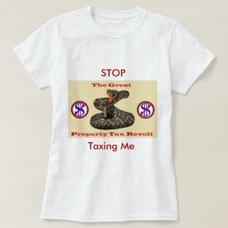 Property Tax Revolt ! T-Shirt