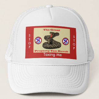 Property Tax Revolt ! Trucker Hat