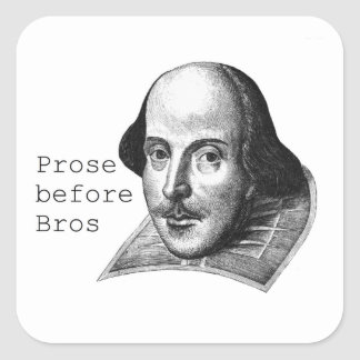 Prose before Bros Sticker