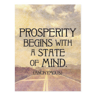 PROSPERITY begins with a state of MIND Postcard