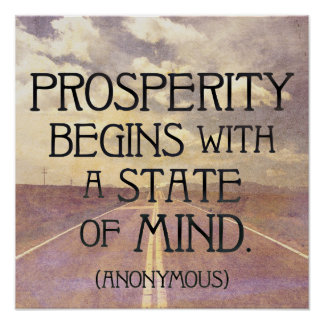 PROSPERITY begins with a state of MIND Poster