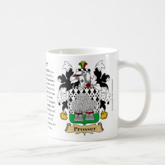 Prosser, the Origin, the Meaning and the Crest Coffee Mug