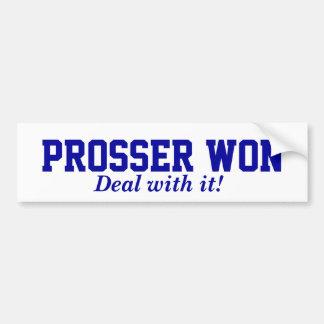 Prosser Won Bumper Sticker