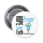 Prostate Cancer Hope Love Faith Prayer Cross Pinback Button