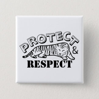 Protect and Respect 2 Inch Square Button