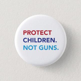 Protect Children. Not Guns. 1 Inch Round Button
