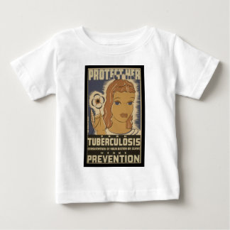 Protect her from tuberculosis baby T-Shirt