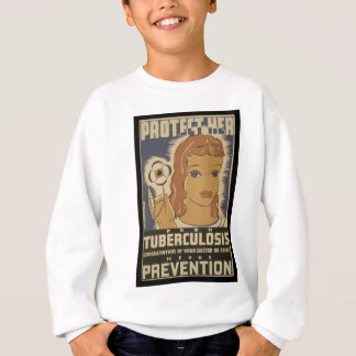 Protect her from tuberculosis sweatshirt