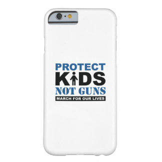 Protect Kids Not Guns Barely There iPhone 6 Case