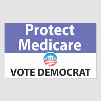 Protect Medicare: Vote Democrat Sticker