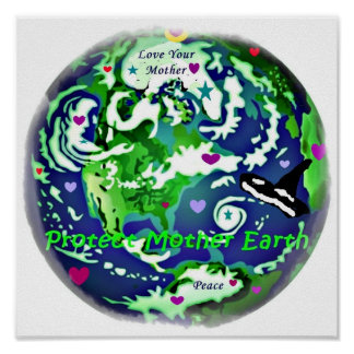 Protect Mother Earth global peace poster