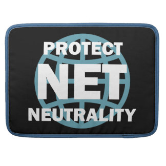 Protect Net Neutrality Sleeve For MacBooks