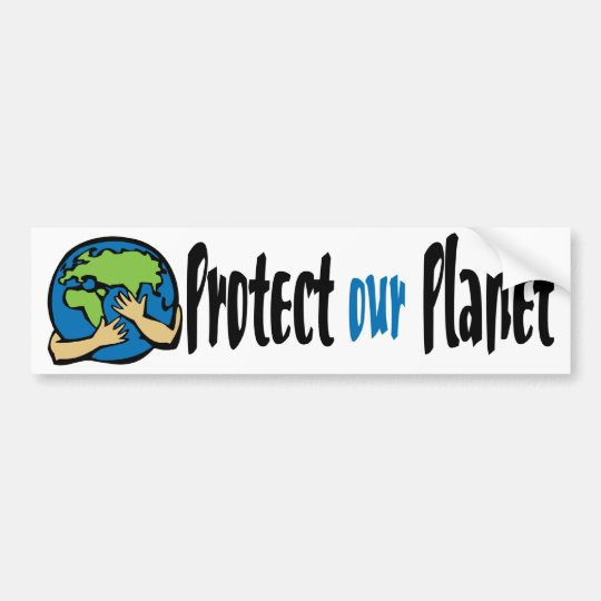Protect Out Planet Bumper Sticker