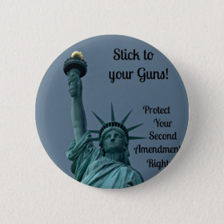 Protect Second Amendment Rights... 2 Inch Round Button