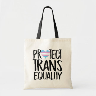 PROTECT TRANS EQUALITY - -  TOTE BAG