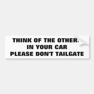 Protect Your Family Don't Tailgate Bumper Sticker