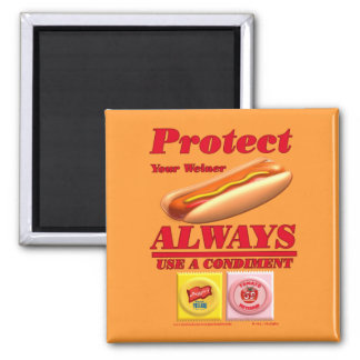 Protect Your Weiner Fridge Magnet