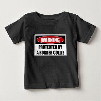 Protected By A Border Collie Baby T-Shirt