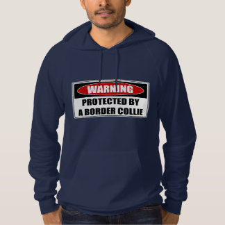 Protected By A Border Collie Hoodie