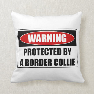 Protected By A Border Collie Throw Pillow