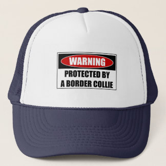 Protected By A Border Collie Trucker Hat