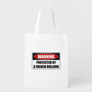 Protected By A French Bulldog Reusable Grocery Bag