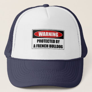 Protected By A French Bulldog Trucker Hat
