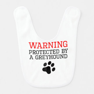 Protected By A Greyhound Bib