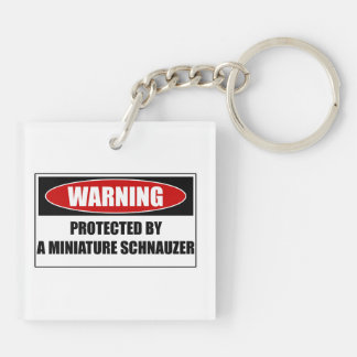 Protected By A Miniature Schnauzer Keychain