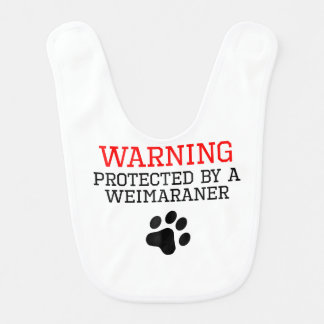 Protected By A Weimaraner Baby Bib