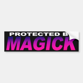 Protected by Magick Bumper Sticker