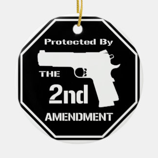 Protected By The Second Amendment (Black).png Ceramic Ornament