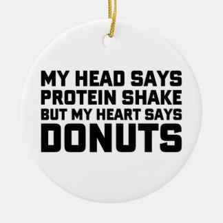Protein Shake or Donuts Ceramic Ornament