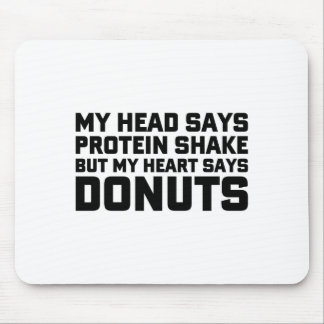 Protein Shake or Donuts Mouse Pad