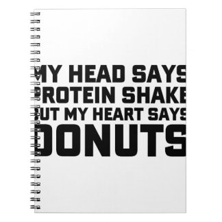 Protein Shake or Donuts Notebook