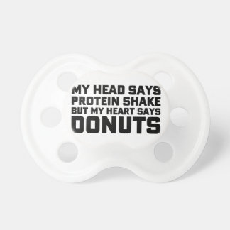 Protein Shake or Donuts Pacifier