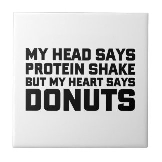 Protein Shake or Donuts Tile