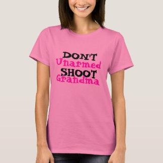 Protest Activist Political Don't Shoot Grandma T-Shirt