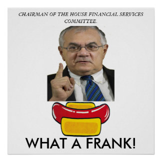 Protest against Congress Barney Frank Poster