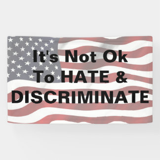 Protest Banner, Anti Discrimination Sign