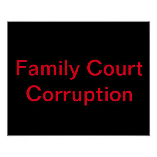 Protest Family Court Corruption Poster
