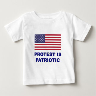 Protest is Patriotic Baby T-Shirt