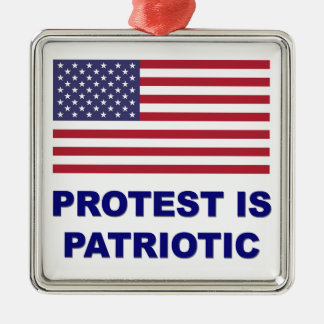 Protest is Patriotic Metal Ornament