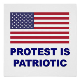Protest is Patriotic Poster